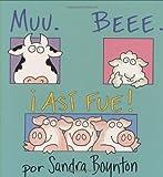 Muu - Beee - iAsi Fue!, Sandra Boynton, 0689863020