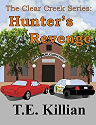 Hunter's Revenge (Clear Creek Series Book 3)
