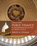 img - for Public Finance: A Contemporary Application of Theory to Policy book / textbook / text book