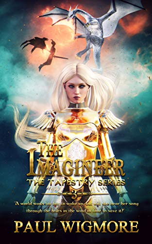 The Imagineer: Book Three of the Tapestry Trilogy