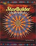StarBuilder Inspirations, Laura Murray, 0615308198