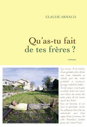 Read Online qu'as-tu fait de tes frères ? pdf epub