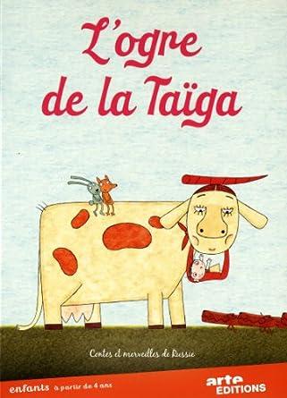 L'Ogre de la Taïga : contes et merveilles de Russie Images animées