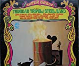 Trinidad Tripoli Steel Band Super Group Calypso LP
