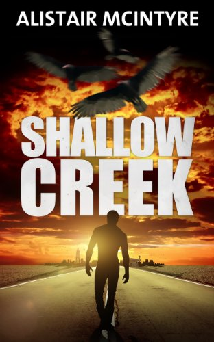 Shallow Creek: An Action Thriller (Brendan Rhodes Book 1) by [McIntyre, Alistair]