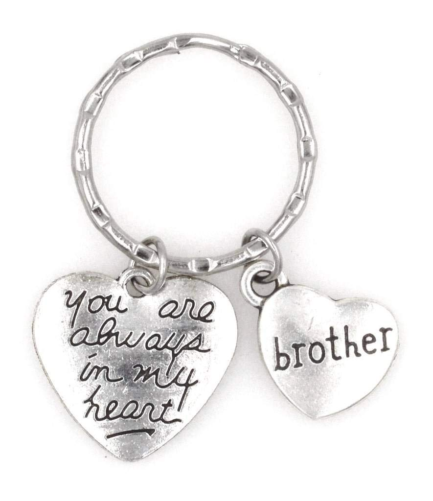 You are Always in My Heart Brother Keychain 107B