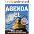 Agenda 21: An Expose of the United Nations' Sustainable Development Initiative and the Forfeiture of American Sovereignty and Liberties (With Important 2030 Agenda Updates)