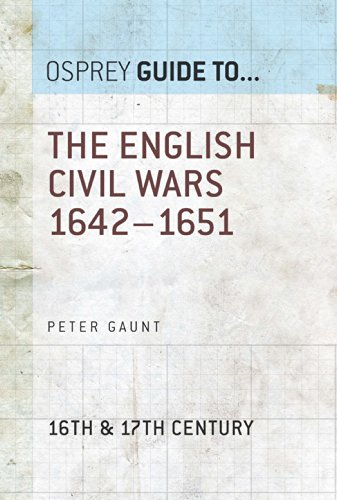 The English Civil Wars 1642?1651 (Guide to...)