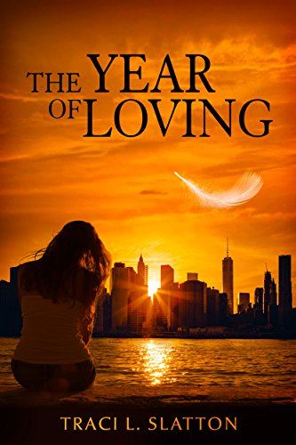 The Year of Loving by [Slatton, Traci L.]