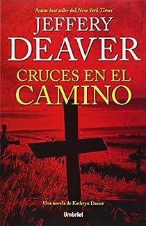 Cruces en el camino par Deaver