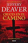 Cruces en el camino par Jeffery Deaver