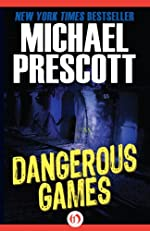 Dangerous Games (Tess McCallum & Abby Sinclair Book 3)