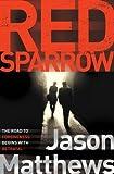 Red Sparrow by Jason Matthews (16-Jan-2014) Paperback