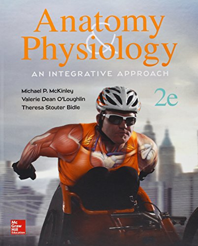 Anatomy & Physiology: An Integrative Approach with Connect