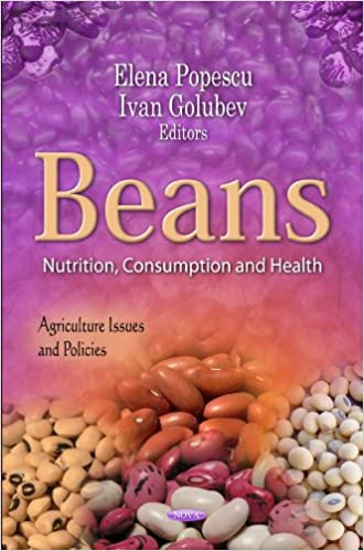 BEANS NUTRITION CONSUMPT.HEAL. (Agriculture Issues and Policies: Nutrition and Diet Research Process)