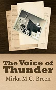 The Voice of Thunder by [Breen, Mirka M.G.]