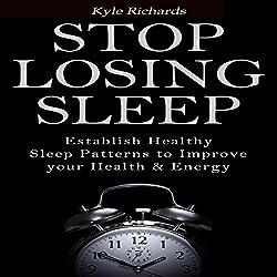Stop Losing Sleep