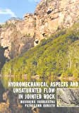 Hydromechanical Aspects and Unsaturated Flow in Jointed Rock, Buddhima Indraratna, Pathegama Ranjith, 9058093107