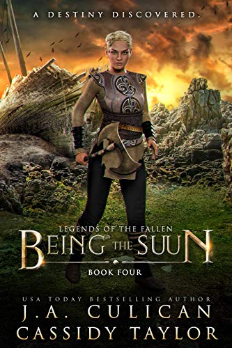 Being the Suun (Legends of the Fallen Book 4)