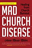 Mad Church Disease: Healing from Church Burnout