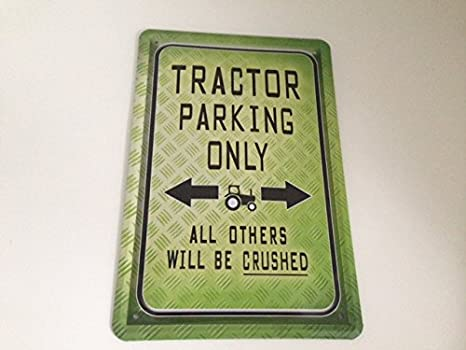 Blechschild 20x30 cm Traktor Trecker Parkplatz Garage 18 Reklame & Werbung für Sammler Tractor parking only Blechschilder