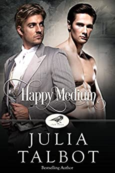 Happy Medium (Club Raven Book 1) by [Talbot, Julia]