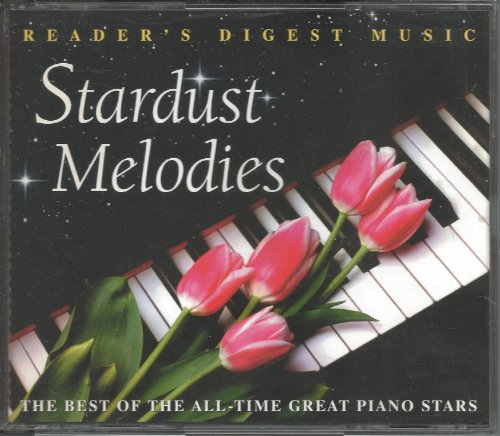 Stardust Melodies: The Best of the All-Time Great Piano Stars (Reader's Digest Music) (Great Players Piano)
