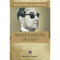 Menderes'in Dramı: (1899-1960)