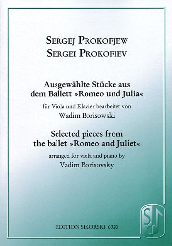 Selected Pieces from the Ballet Romeo and Juliet: For Viola and Piano