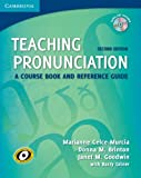Teaching Pronunciation Paperback with Audio CDs (2): A Course Book and Reference Guide, Marianne Celce-Murcia, Donna M. Brinton, Janet M. Goodwin, 0521729769