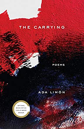 The Carrying: Poems (English Edition) eBook: Limón Ada: Amazon.es ...