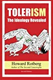 img - for TOLERism: The Ideology Revealed book / textbook / text book