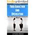 Food Addiction & Overeating: How To Cure Food Addiction And Over Eating For Life (Food addiction, Binge Eating, Emotional Eating Disorders, Over Eating, Sugar Addiction, Overeating)