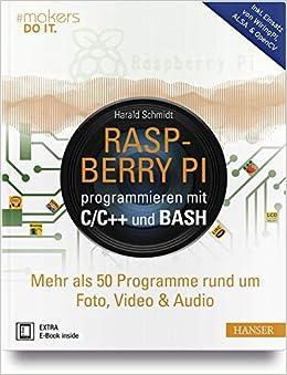 Magnificent Raspberry Pi Programmieren Mit C C Und Bash Mehr Als 50 Programme Wiring Cloud Hisonuggs Outletorg
