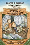 img - for Mystery of the Eagle's Nest: Cooper and Packrat 2 by Tamra Wight (2016-09-15) book / textbook / text book