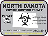North Dakota zombie hunting permit decal bumper sticker