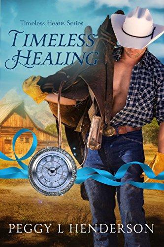 Timeless Healing (Timeless Hearts Book 4)