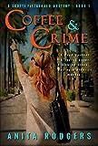 Coffee & Crime (A Scotti Fitzgerald Murder Mystery Book 1)