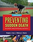 Download Preventing Sudden Death in Sport  &  Physical Activity in PDF ePUB Free Online