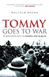 Tommy Goes to War, Malcolm Brown, 0752429809