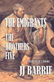 THE EMIGRANTS: THE BROTHERS FIVE