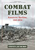 img - for Combat Films: American Realism, 1945-2010, 2d ed. book / textbook / text book