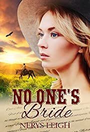 No One's Bride (Escape to the West Book 1)