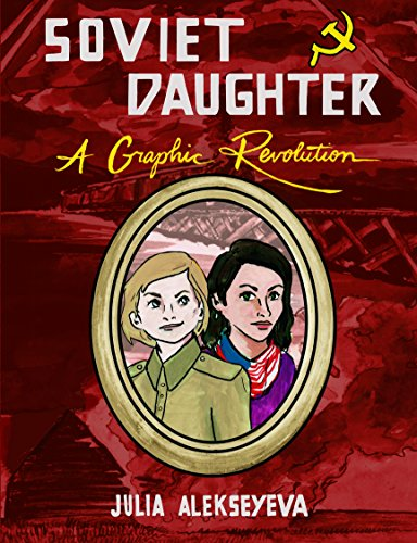 Download PDF Soviet Daughter - A Graphic Revolution