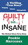 Guilty but Insane, Pookie Marceaux, 1420836684