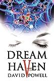 Dream Haven, David Powell, 059533279X