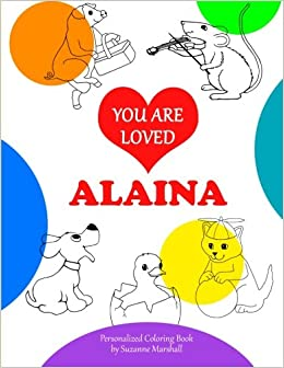 You Are Loved Alaina Personalized Book Coloring Book Positive