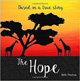 The Hope by Beth Thomas (2015-06-20)