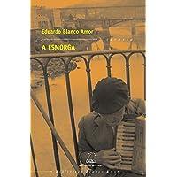 Esmorga, a (bba): 4 (Biblioteca Blanco Amor)