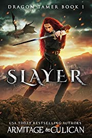 Slayer (Dragon Tamer Book 1)